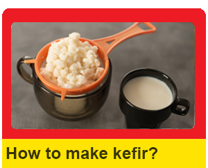 How to make milk kefir at home?